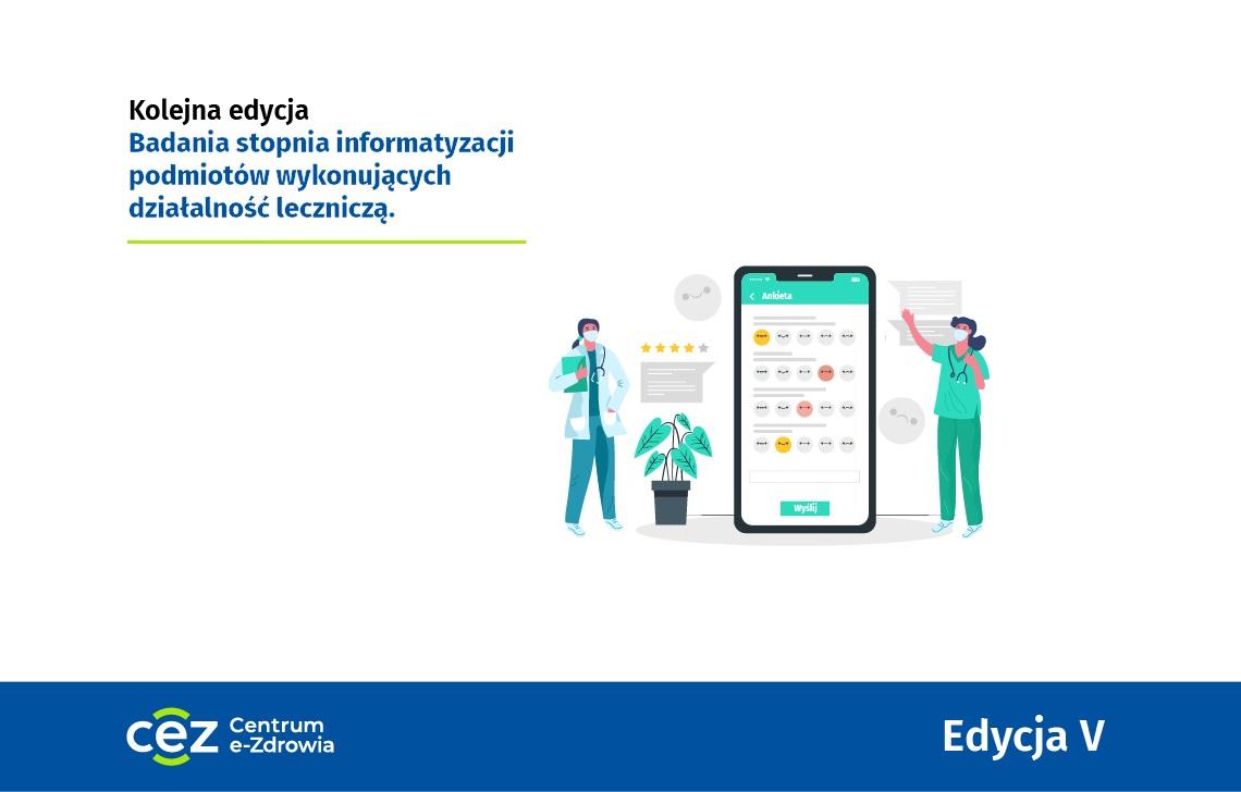 Ilustracja do informacji: V edycja - Badania stopnia informatyzacji podmiotów wykonujących działalność leczniczą