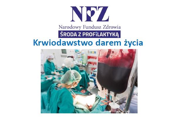 Ilustracja do informacji: Środa z profilaktyką - krwiodawstwo darem życia
