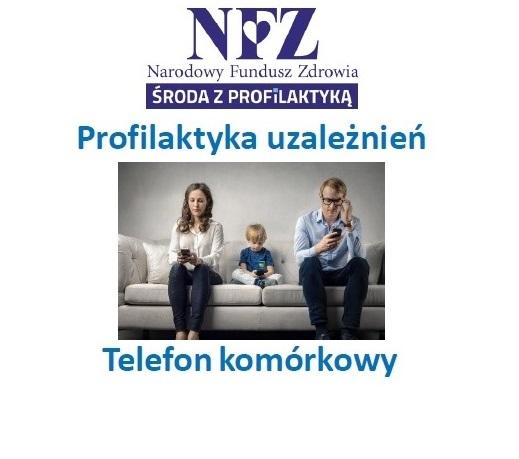 Ilustracja do informacji: Środa z profilaktyką - profilaktyka uzależnień. Telefon komórkowy.