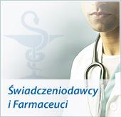 Świadczeniodawcy i Farmaceuci
