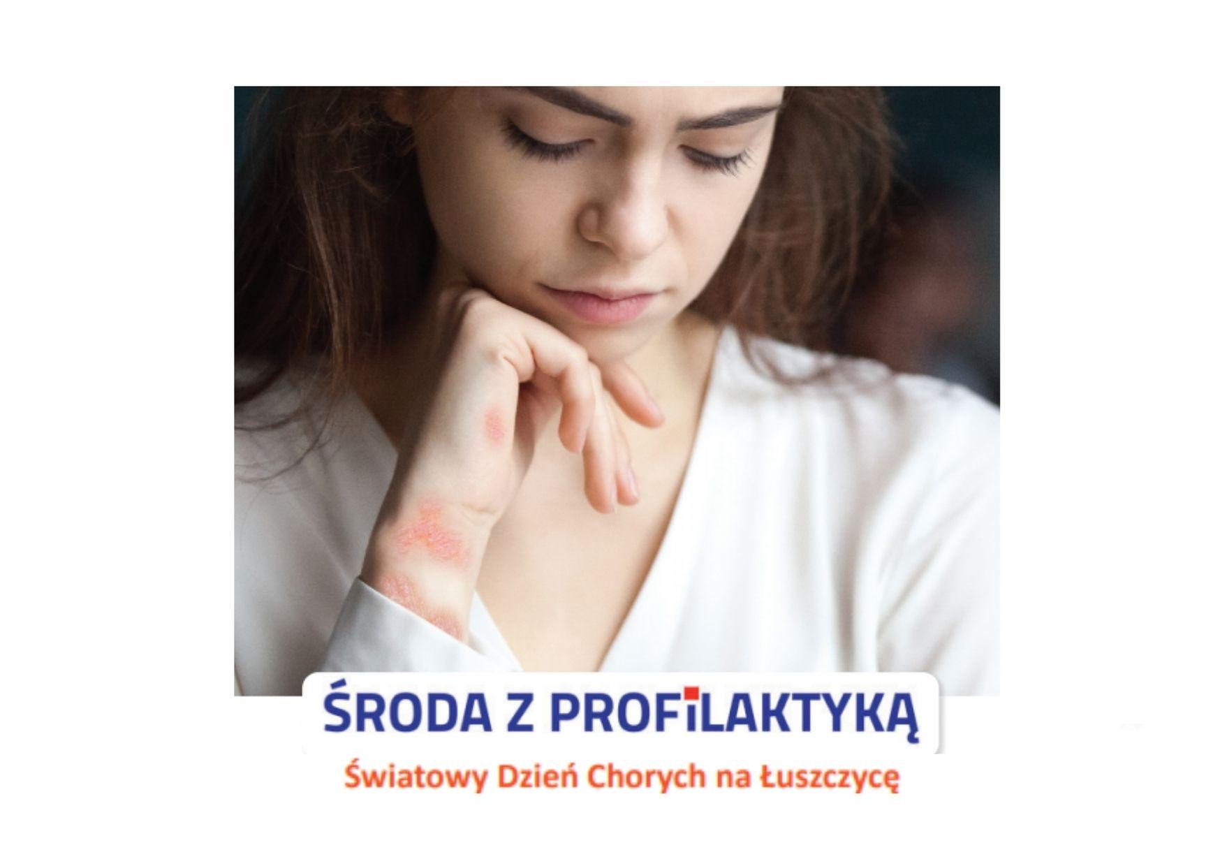 Ilustracja do informacji: Środa z profilaktyką - Światowy Dzień Chorych na Łuszczycę